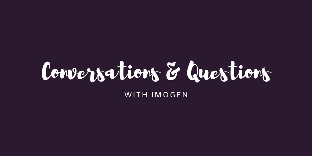 C&Q with Imogen: 25/09/18